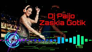 Download lagu Dj Paijo - Zaskia Gotik Music Slow Terbaru 2019 Full Bass