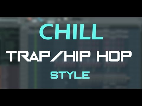 FL Studio: Chill beat (trap/hip-hopish style) +FLP