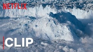 Our Planet | Glacier | Clip | Netflix