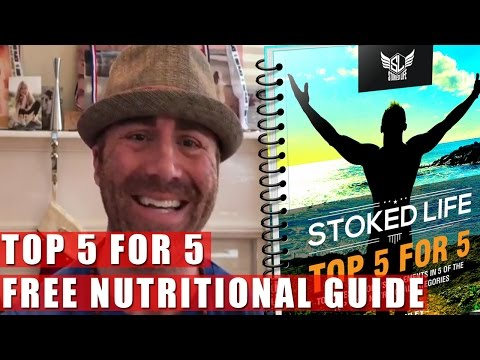 'Top 5 for 5' Best & Important Foods/Supplements - Stoked Life Wellness