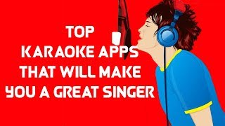Top best Karaoke apps that will shape you to be a singer🎤🎧🎼