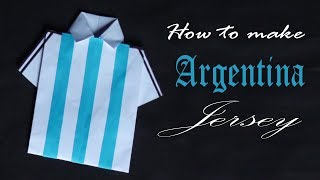 Argentina Jersey - How to Make Argentina Jersey - Paper Crafts