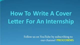 How To Write A Cover Letter for internship | Cover Letter for internship