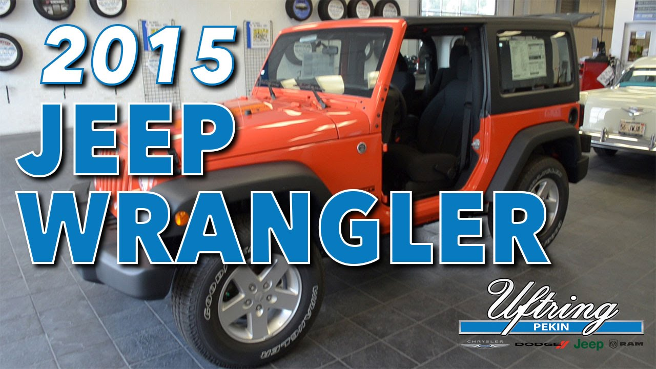 2015 Jeep Wrangler Review Uftring Chrysler Dodge Jeep