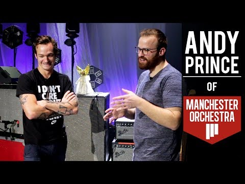 Let's Talk Gear - Andy Prince Of Manchester Orchestra!