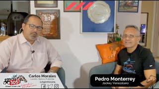 Pedro Monterrey - Éxitos y Anécdotas en el Hipismo de Venezuela y USA - Parte 2