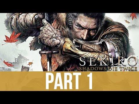 SEKIRO SHADOWS DIE TWICE Early Gameplay Walkthrough Part  & Impressions