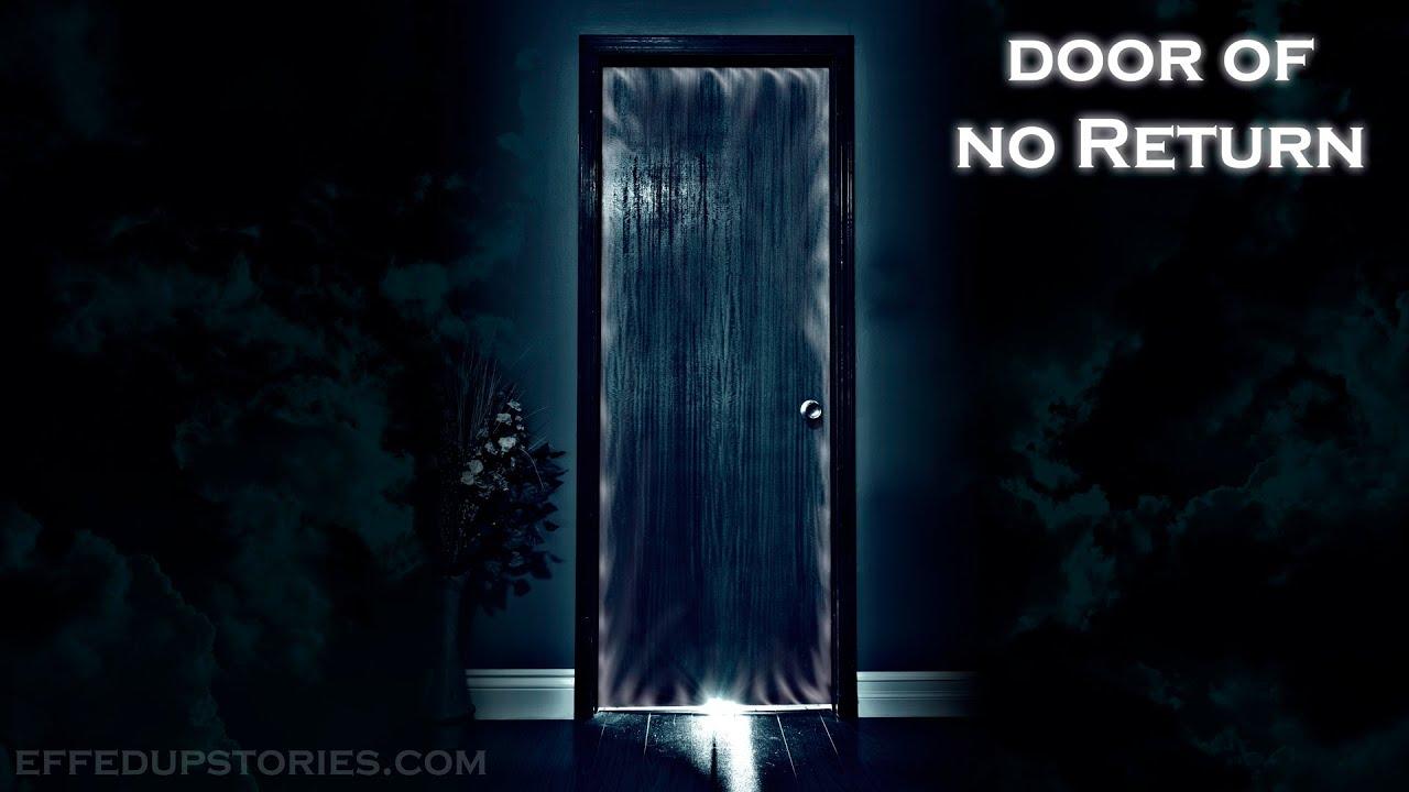 Door of no return suicide nde youtube for Door of no return
