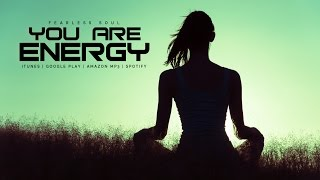 You Are Energy - Inspirational Speech (Law Of Attraction)