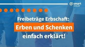 Steuern: Erben und Schenken einfach erklärt | Erbschaftssteuer und Schenkungssteuer Deutschland 2019