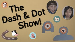 The Dash & Dot Show: Intro