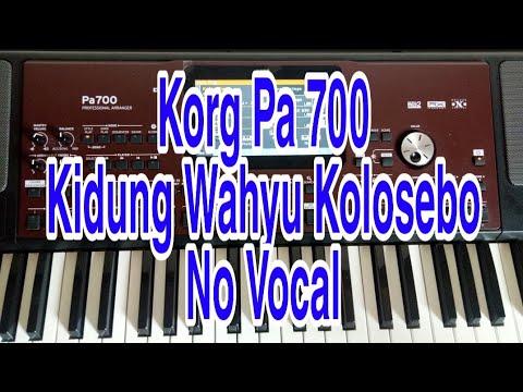 Kidung Wahyu Kolosebo Korg Pa 700 No Vocal Dangdut Jaranan