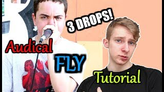 Audical - Fly | Routine Tutorial | 3 DROPS! [Requested]