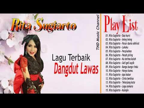 Rita Sugiarto- Full Album - Lagu Terbaik Dangdut Lawas - Dua Kursi, Iming Iming