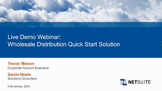 Live Product Demo: NetSuite QuickStart for Wholesale Distributors