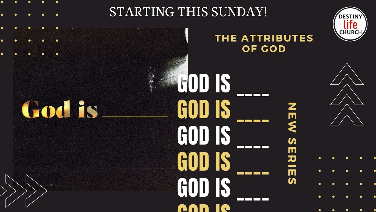 Sunday Service- New Series INTRO: GOD IS ___ (26 July 2020)