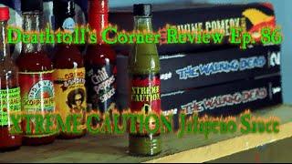 Xtreme Caution Jalapeno Hot Sauce - Dtc Review Ep. 86