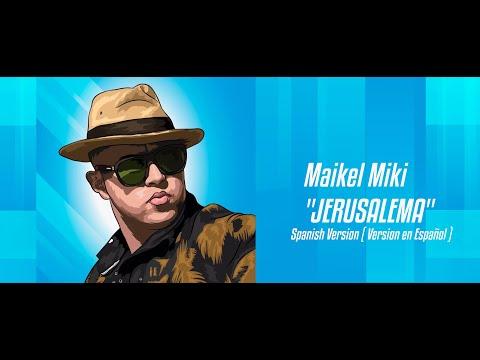jerusalema---master-kg-[-feat.-nomcebo-]-x-maikel-miki-(-spanish-version-)-remix-en-español