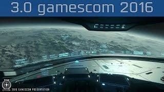 Star Citizen - Alpha 3.0 gamescom 2016 Gameplay Part #1 [HD]