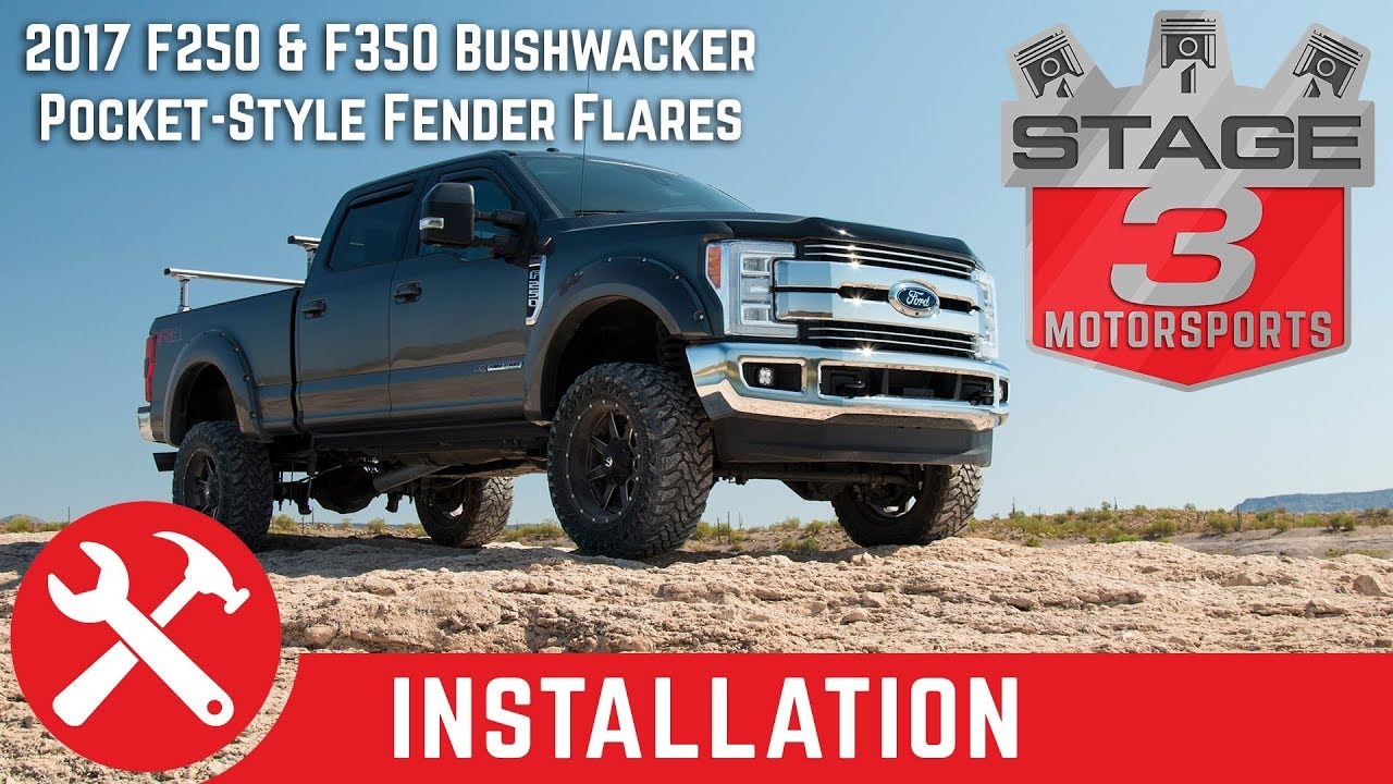 2017 F250 & F350 Bushwacker Pocket Style Fender Flares Install - YouTube