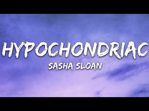 Sasha Sloan - Hypochondriac