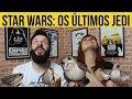 ANÁLISE | STAR WARS: OS ÚLTIMOS JEDI |