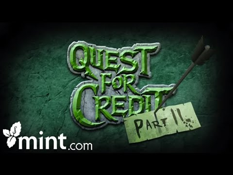 Quest for Credit - Part Two | Mint Personal Finance Software