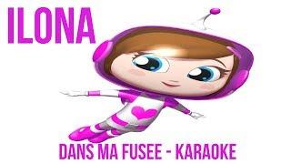 ILONA - Dans ma fusée - Karaoké avec paroles