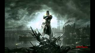 Jon Licht and Daniel Licht - Honor for All (OST Dishonored - Titles Song)