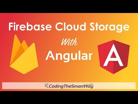 Firebase Cloud Storage With Angular