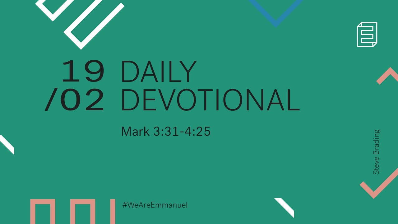 Daily Devotion with Steve Brading // Mark 3:31-4:25 Cover Image