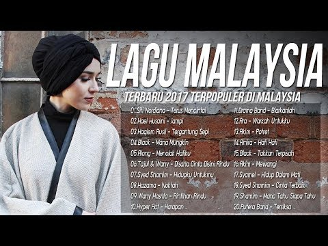 Lagu Best Malaysia Terbaru 2017-2018 - Best Giler 100%| Lagu Baru Melayu| Lagu Baru Melayu