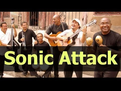 "The Truth About The ""Cuban Sonic Attack"""