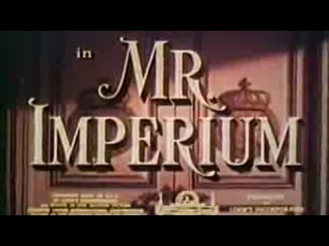 Mr. Imperium, with Lana Turner (full movie)