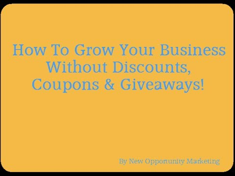 How To Market Your Business Without Discounts, Coupons & Giveaways
