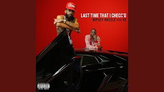Play Last Time That I Checc'd (feat. YG)