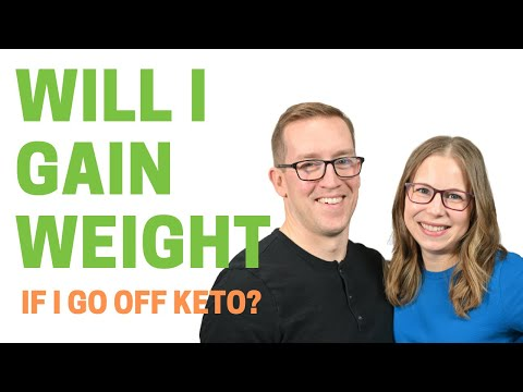 Do You Gain Weight When You Stop The Keto Diet? Will Quitting Keto Cause Rapid Weight Gain?