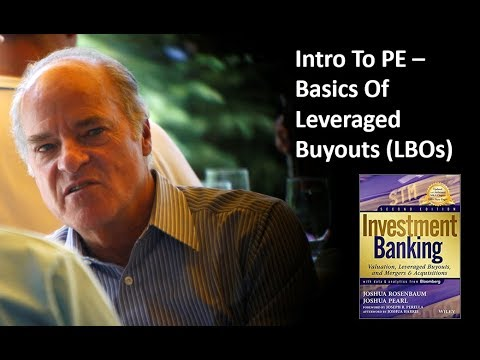 Leveraged Buyouts (LBOs) – CH 4 Investment Banking Valuation Rosenbaum