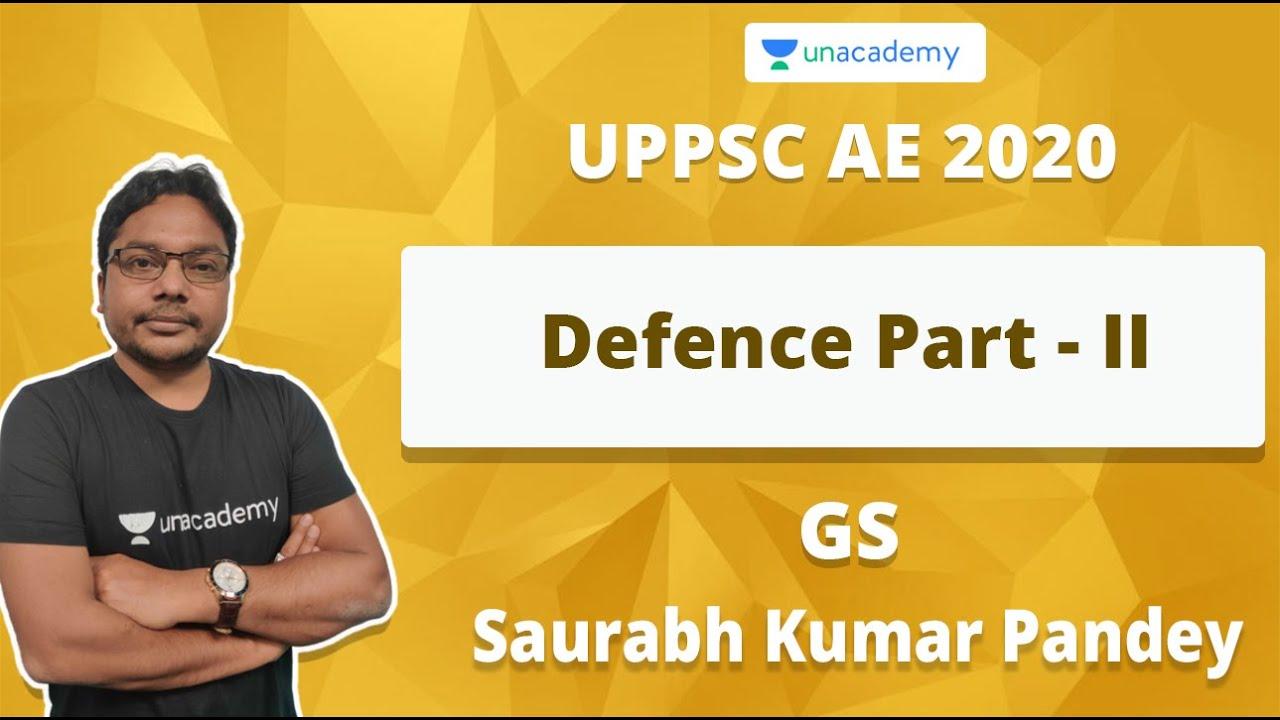 Download UPPSC AE 2020 | Defence Part - I | Saurabh Kumar Pandey