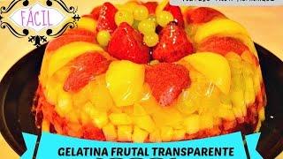 GELATINA FRUTAL TRANSPARENTE RICA Y FACIL  TRANSPARENT FRUIT JELLY ROSVI HERNANDEZ