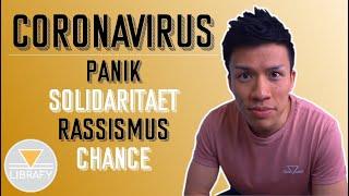 Coronavirus | fehlende Solidarität | Mobbing | Rassismus | Chance | #LibrafyLife