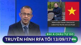 Thời sự tối 13/09/2017 | Trịnh Xuân Thanh từng được chính phủ Nguyễn Tấn Dũng xóa sai phạm