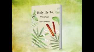 The Holy Herbs Book - Modern Connections to Ancient Plants