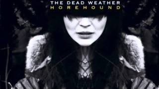 The Dead Weather-Bone House