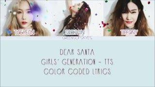 GIRLS' GENERATION-TTS (소녀시대-태티서) – DEAR SANTA LYRICS [HAN/ROM/ENG]