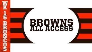 Browns All Access: Week 15 vs. Denver Broncos | Cleveland Browns