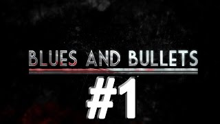 Blues and Bullets Episode 1 Gameplay Part 1 (PC, Xbox one)