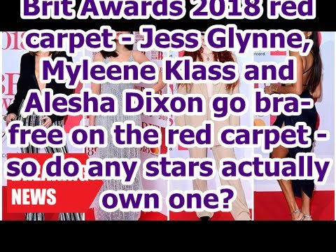 Breaking News - 2018 year Brit Awards red carpet-Jess Myleene Klass, Glynne and Alesha Dixon to go