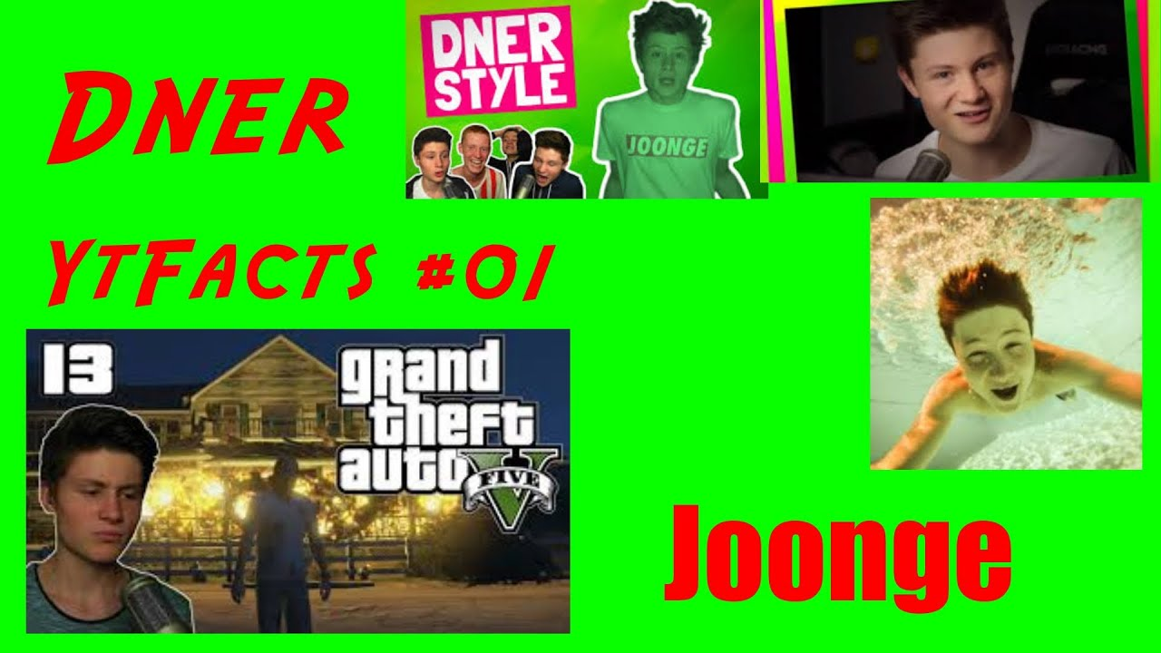 Dner joonge  YtFacts #01 - 10 Fakten über Dner - (Deutsch/HD) - YouTube