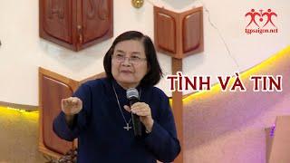 TÌNH VÀ TIN: chia sẻ của nữ tu Thecla Trần Thị Giồng - Tiến sĩ tâm lý